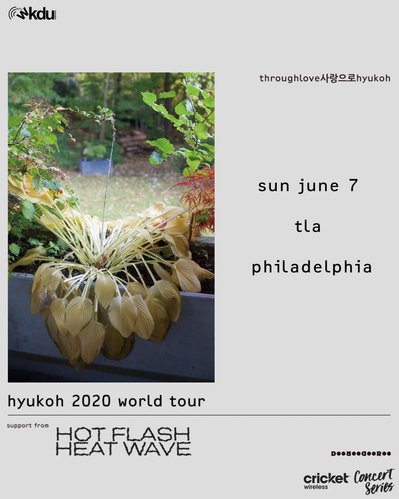 Hyukoh 2020 World Tour, TLA Sunday, June 7th. Support from Hotflash Heatwave