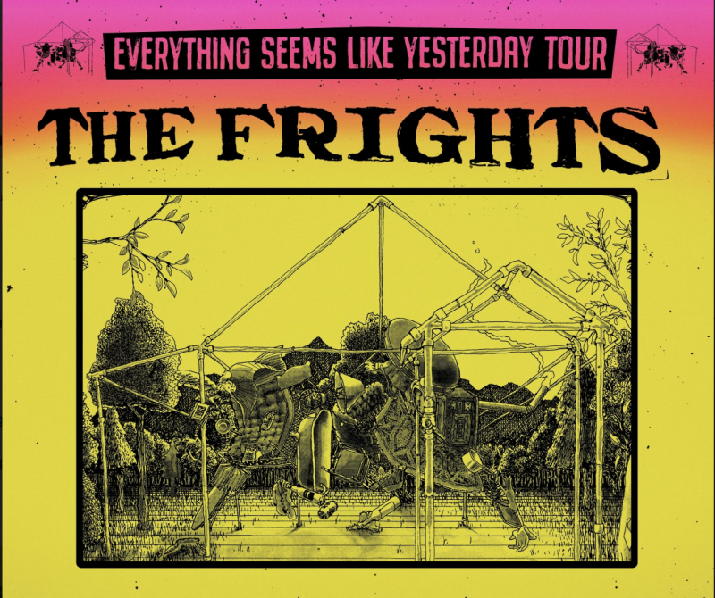 The Frights Everything Seems Like Yesterday Tour