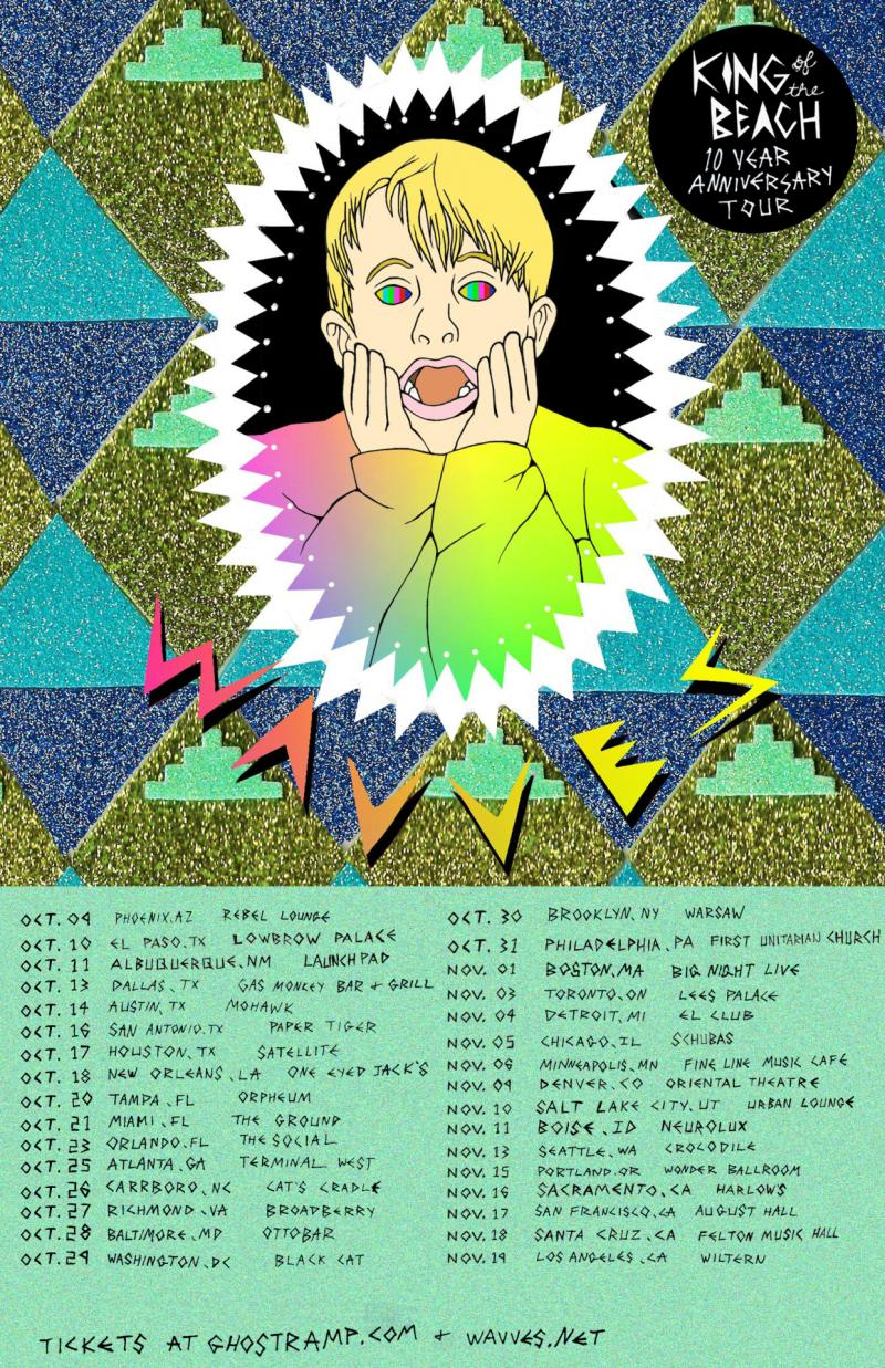 Wavves 10 Year Anniversary of King of the Beach Tour