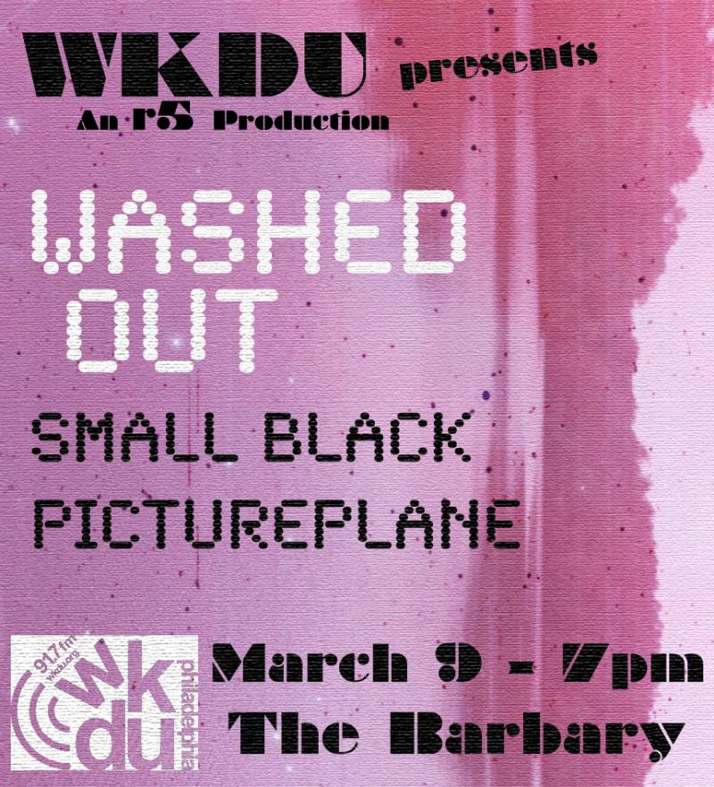 WKDU Presents Washed Out